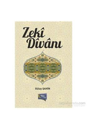 Zeki Divanı-Gülay Şahin