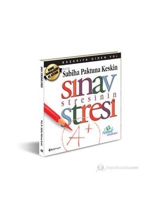 Sınav Stresinin Stresi-Sabiha Paktuna Keskin