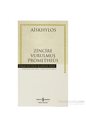 Zincire Vurulmuş Prometheus-Aiskhylos