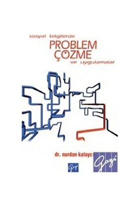 Sosyal Bilgilerde Problem Çözme Ve Uygulamalar
