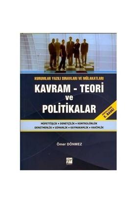 Kavram – Teori ve Politikalar