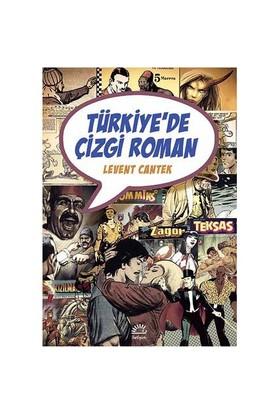 Türkiye'De Çizgi Roman-Levent Cantek
