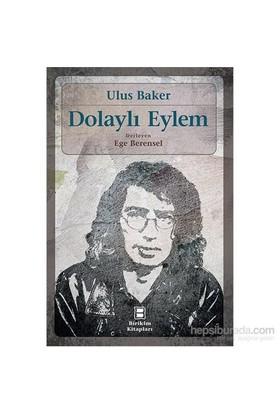 Dolaylı Eylem-Ulus Baker