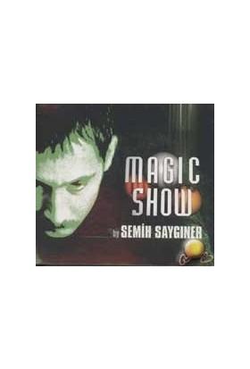Magic Show By Semih Saygıner ( VCD )