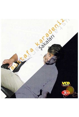 Mustafa Karadeniz (Şakaları) ( VCD )