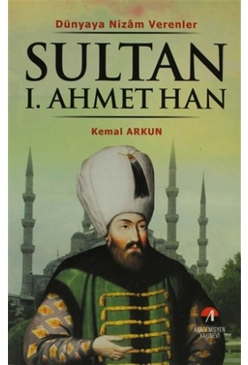 Sultan 1. Ahmet Han