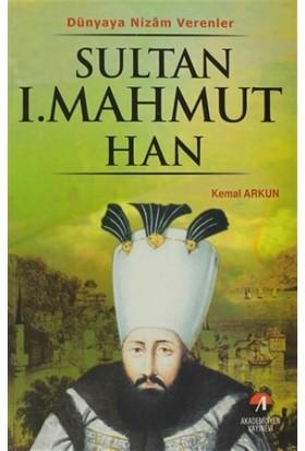 Sultan 1. Mahmut Han
