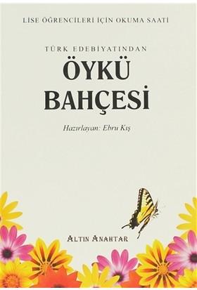 Türk Edebiyatından Öykü Bahçesi