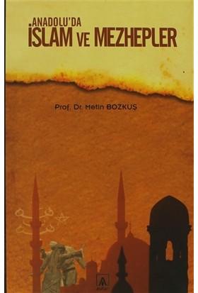 Anadolu'da İslam ve Mezhepler