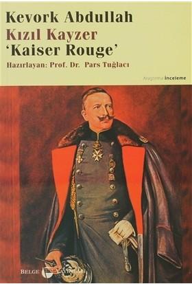 Kızıl Kayzer Kaiser Rouge