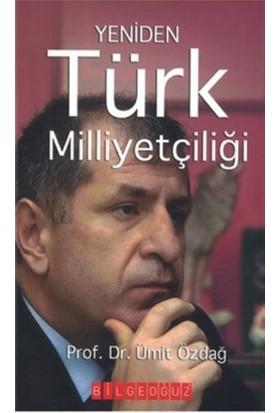 Yeniden Türk Milliyetçiliği