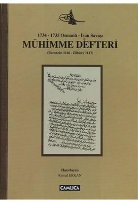 1734 - 1735 Osmanlı - İran Savaşı Mühimme Defteri