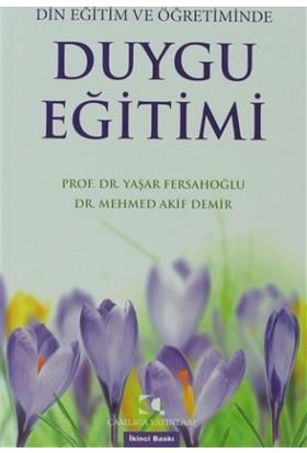 Din Eğitim ve Öğretiminde Duygu Eğitimi