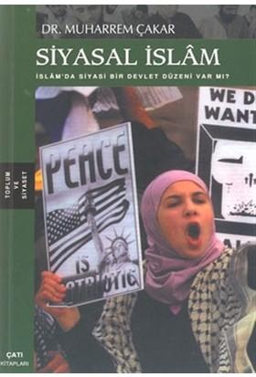 Siyasal İslam İslam'da Siyasi Bir Devlet Düzeni Var mı?