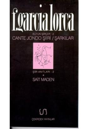 Cante Jondo Şiiri / Şarkılar Bütün Şiirler 2