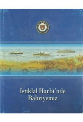 İstiklal Harbi'nde Bahriyemiz
