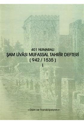 401 Numaralı Şam Livası Mufassal Tahrir Defteri (942 / 1535) (2 Cilt Takım)