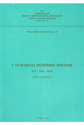 5 Numaralı Mühimme Defteri (973 / 1565 - 1566)