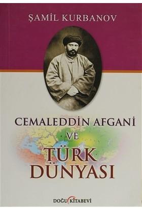 Cemaleddin Afgani ve Türk Dünyası