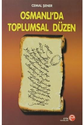 Osmanlı'da Toplumsal Düzen