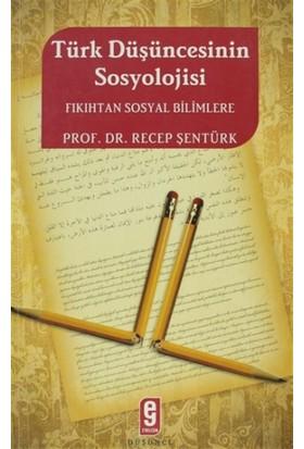 Türk Düşüncesinde Sosyoloji