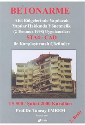 Betonarme Afet Bölgelerinde Yapılacak Yapılar Hakkında Yönetmelik (2 Temmuz 1998) Uygulamaları