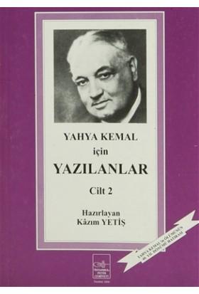 Yahya Kemal İçin Yazılanlar 2. Cilt