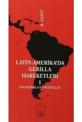 Latin-Amerika'da Gerilla Hareketleri 1