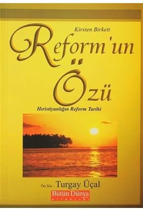 Reform'un Özü: Hıristiyanlığın Reform Tarihi