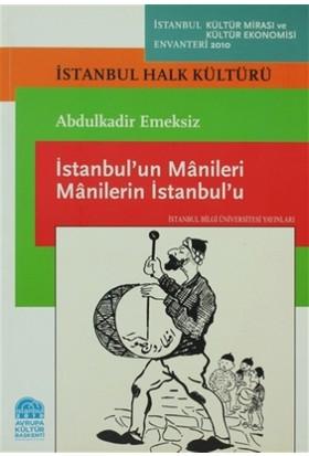 İstanbul'un Manileri Manilerin İstanbul'u