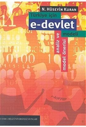 Türkiye İçin e-devlet Modeli Analiz ve Model Önerisi