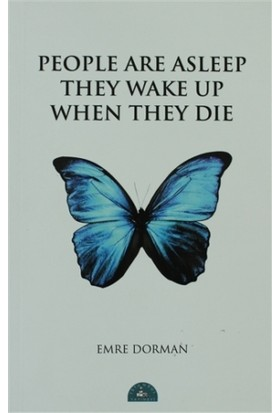 People Are Asleep They Wake Up When They Die