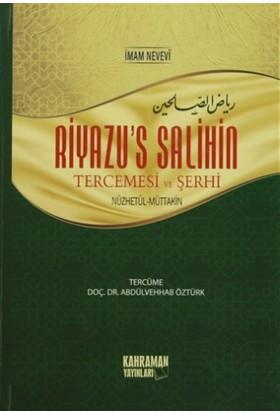 Riyazu's Salihin Şerhi Nüzhetül-Muttakin (2 Cilt Bir Arada)