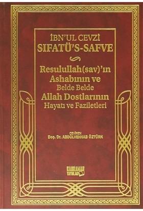 Sıfatü´s-Safve - Resulullah'ın Ashabının ve Belde Belde Allah Dostlarının Hayatı ve Faziletleri (Şamua)