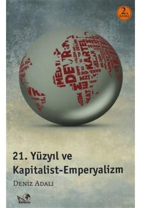 21. Yüzyıl ve Kapitalist Emperyalizm