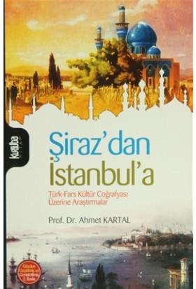 Şiraz'dan İstanbul'a