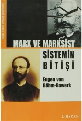 Marx ve Marksist Sistemin Bitişi