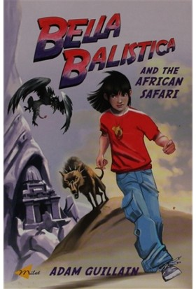 Bella Balistica and The African Safari