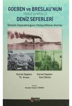 Goeben ve Breslau'nun Deniz Seferleri (Yavuz ve Midilli)