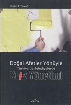 Doğal Afetler Yönüyle Türkiye'de Belediyelerde Kriz Yönetimi