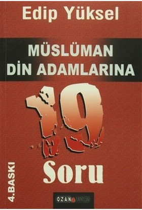 Müslüman Din Adamlarına 19 Soru