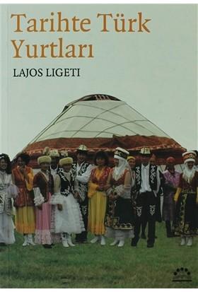 Tarihte Türk Yurtları