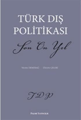 Türk Dış Politikası Son On Yıl