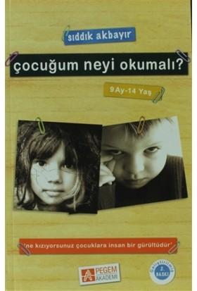 Çocuğum Neyi Okumalı? (9 Ay-14 Yaş)