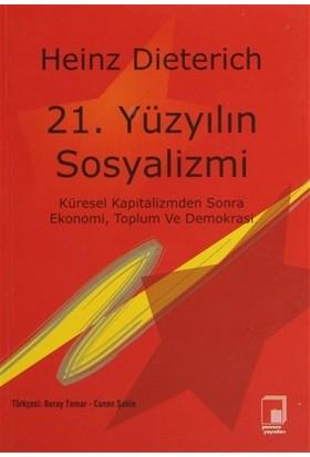 21. Yüzyılın Sosyalizmi
