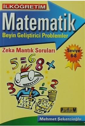 İlköğretim Matematik Beyin Geliştirici Problemler - Seviye 6-8