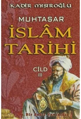 Muhtasar İslam Tarihi - Cild: 3