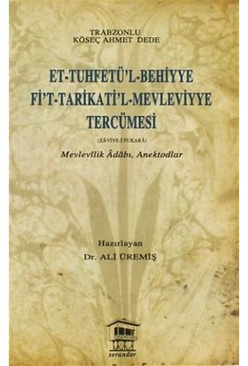 Et-Tuhfetü'l-Behiyye Fi't-Tarikati'l-Mevleviyye Tercümesi