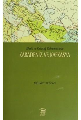 Karadeniz ve Kafkasya