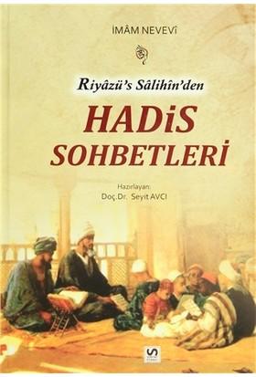 Riyazü's Salihin'den Hadis Sohbetleri